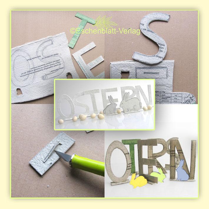 Bastelanleitung zum Basteln für Buchstaben aus Eierkartondeckeln Ostern