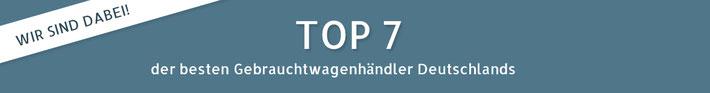 TOP 7 der Gebrauchtwagenhändler Deutschlands Auszeichnung
