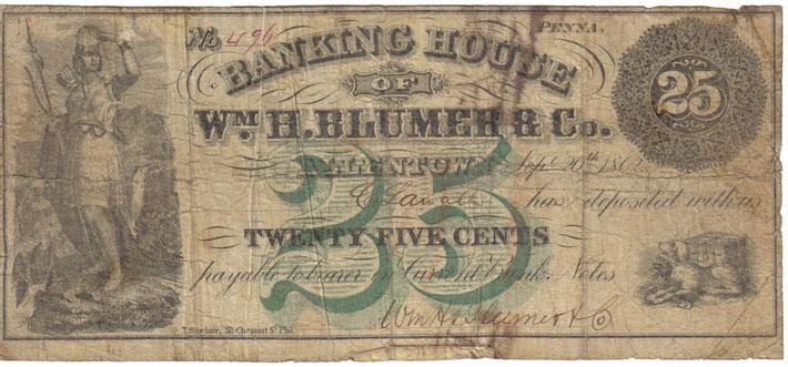 25 Cent Banknote, herausgegeben vom Bankhaus William Henry Blumer & Co. Allentown (Geschenk von Robert A. Elmer an den Pulverturm Schwanden)