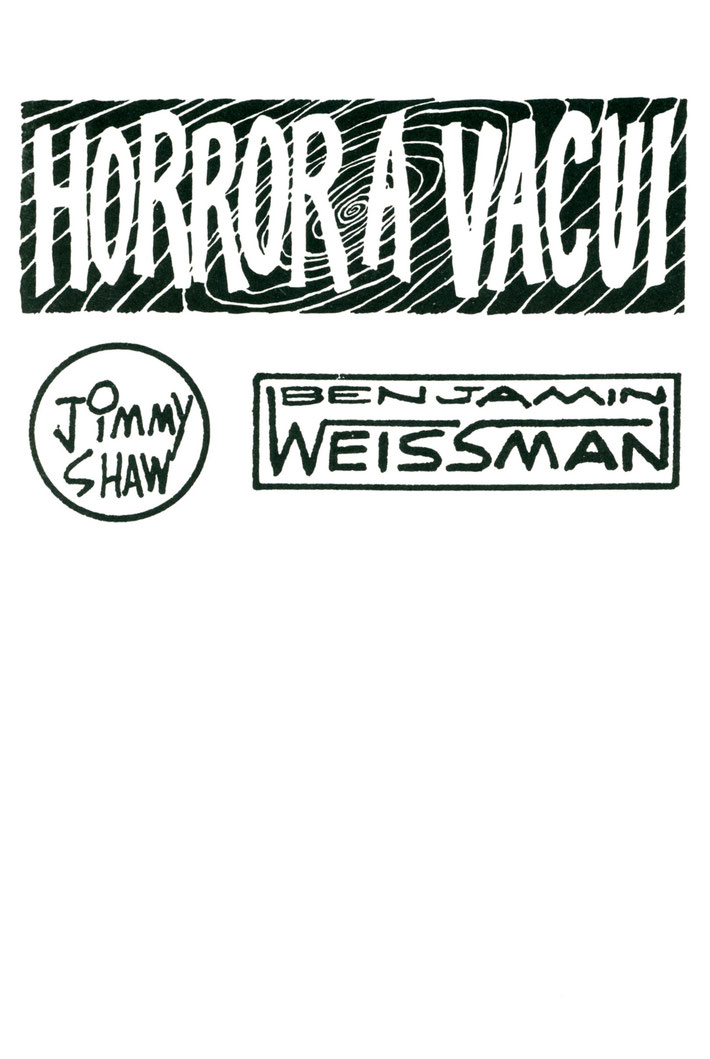 Jimmy Shaw, Benjamin Weissman, Horror a Vacui. Catalogue / Comic 1992.