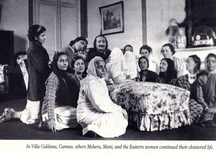 1937 : Villa Caldana, Cannes, France. Soona is seated front left of Meher Baba. Courtesy of Meher-Meher books.
