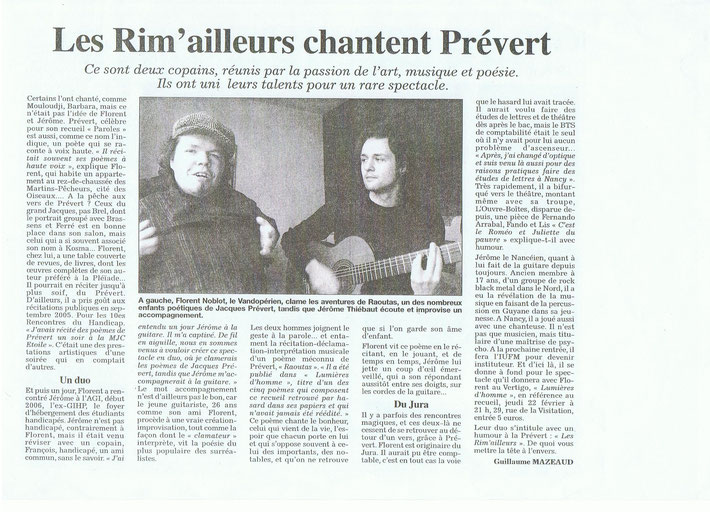 L'Est Républicain du 18 février 2007 au sujet du groupe Les Rim'ailleurs et le spectacle du Nouveau Vertigo à Nancy. Article de Guillaume Mazeaud.