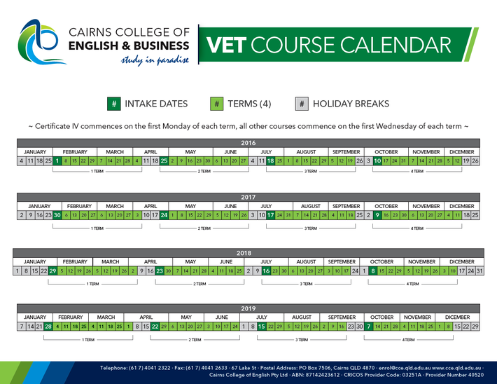 Cairns College of English & Business - VET Course Calendar 2016 - 2019