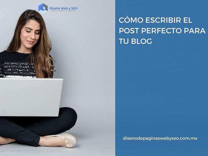 cómo escribir el post perfecto - posicionamiento en buscadores seo