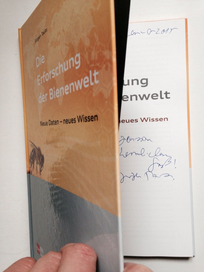 Das neue Buch über Bienen, von Prof. Jürgen Tautz handsigniert