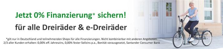 Jetzt 0% Finanzierung sichern für alle Dreiräder und e-Dreiräder!