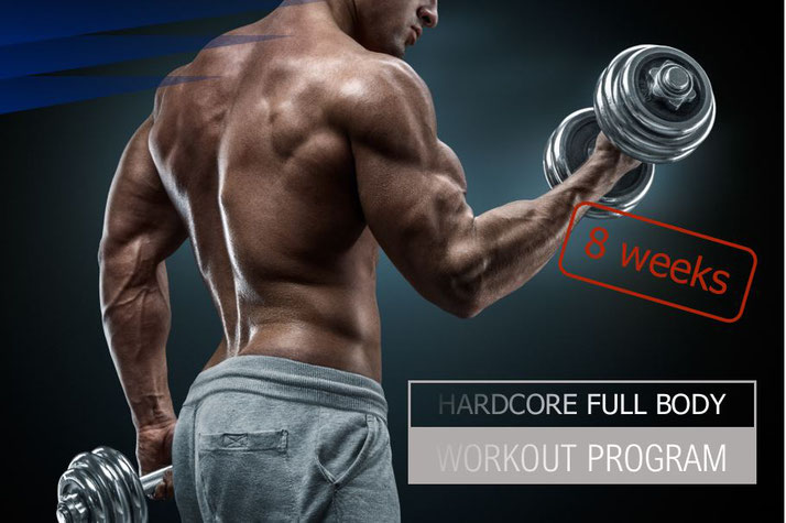 Hardcore full body muscle building program 8-week workout plan