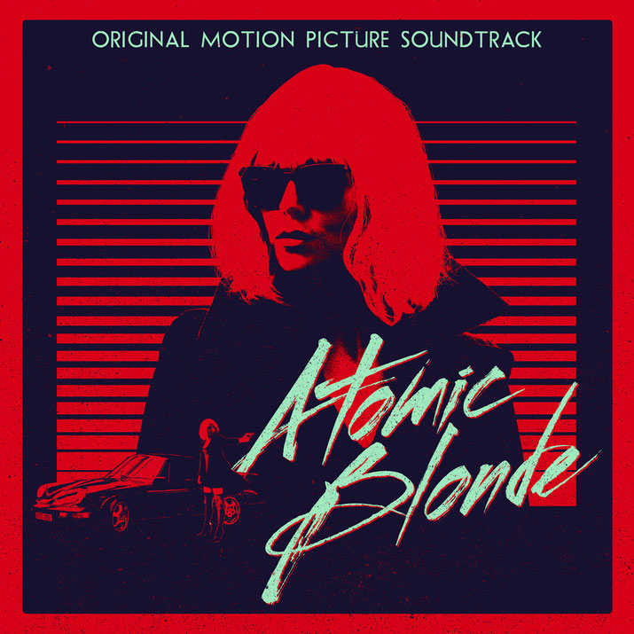 Atomic Blonde Soundtrack - Back Lot - HART - Universal - kulturmaterial - Front Cover