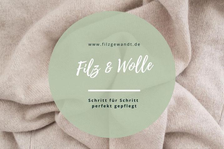 Filz Wolle waschen Pflegeanleitung