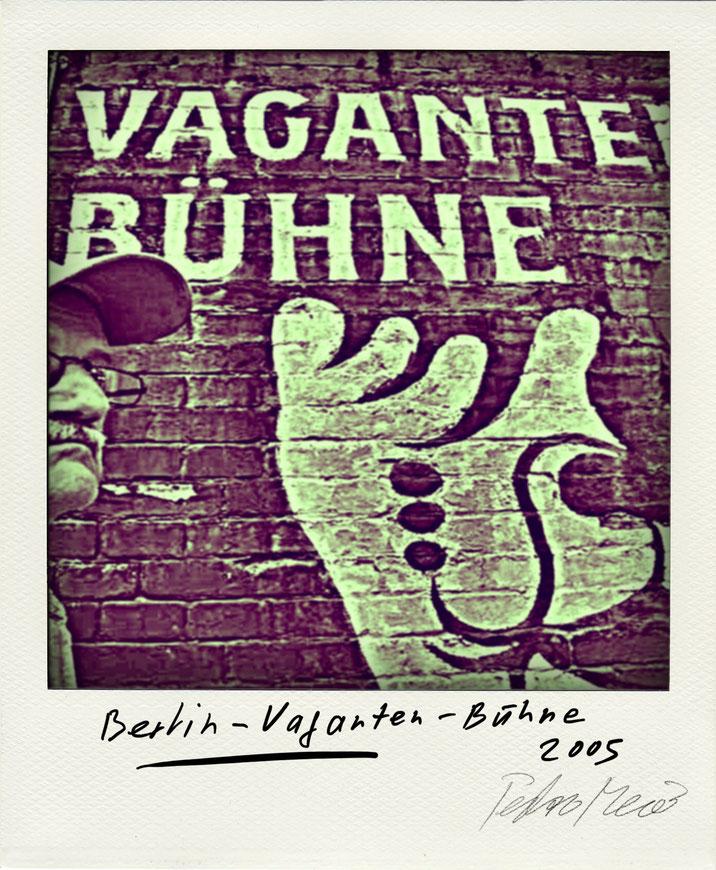 Pedro Meier – Vaganten-Bühne – Theater Berlin – Polaroid Diary 2005 by © Pedro Meier PhotoArt, Fotokünstler, Lyriker, Maler, Schriftsteller, Autor Amrain Verlag, Niederbipp, Kunst Olten, Bangkok BACC, SIKART Zürich Visarte, ProLitteris. www.Autorenwelt.de