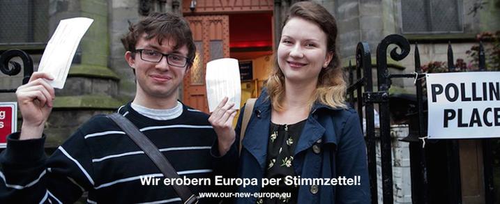 Bild: Wir erobern Europa per Stimmzettel, per Smartphone auf www.our-new-europe.eu