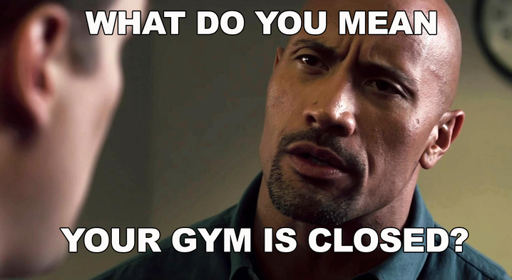 Image result for closed gym meme