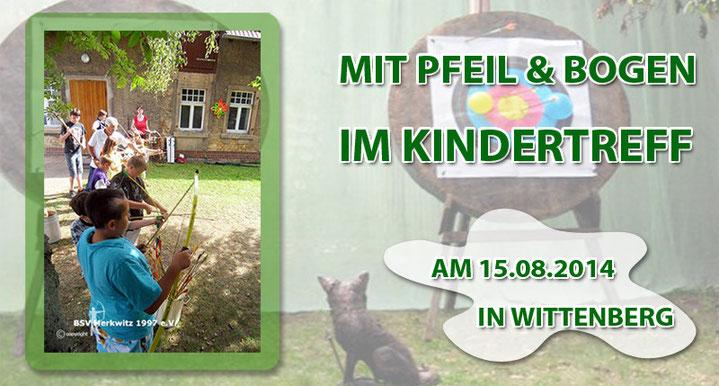 Bogenschiessen im Kindertreff am 15.08.2014 in Wittenberg
