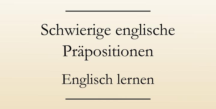 Grammatik: englische Präpositionen. Englisch lernen. #englischlernen