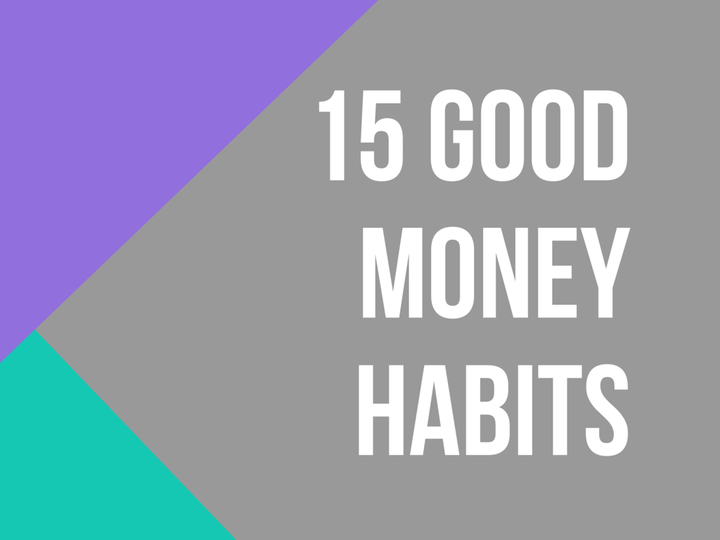 good money habits to start, spend wisely, good spending