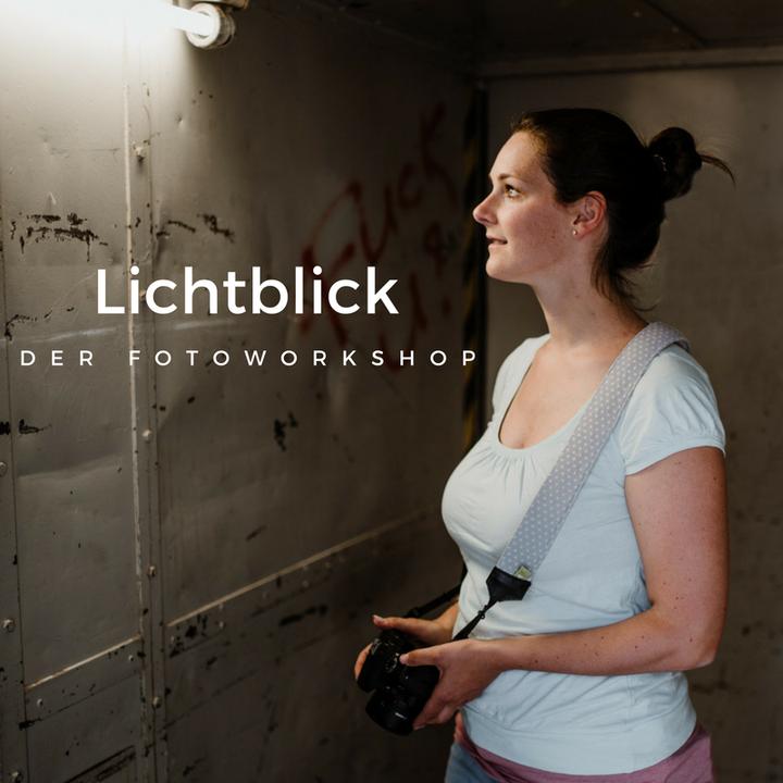 Lichtblick - Fotoworkshop für Frauen in Ludwigsburg.