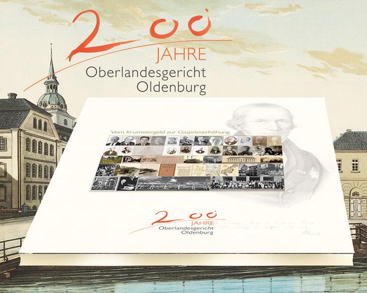 Ausstellungs Katalog zum 200-jährigen Jubiläum des OLG Oldenburg. Ein historischer Einblick in die Geschichte.