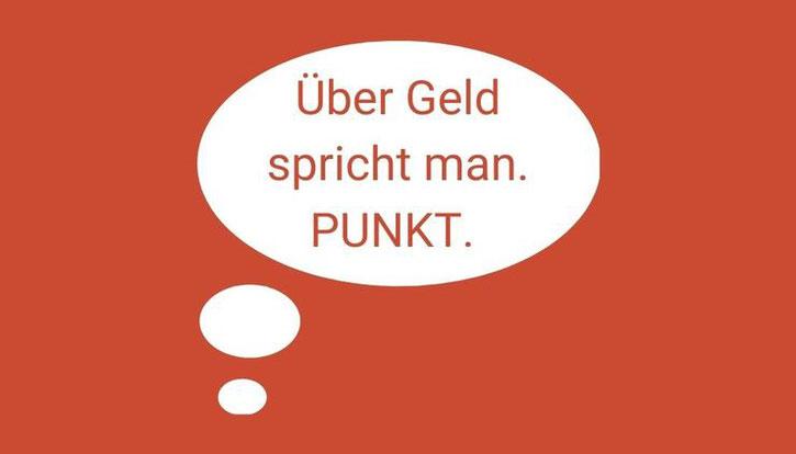 """Weiße Sprechblase auf rotem Grund, in der """"Über Geld spricht man. Punkt."""" steht. Punkt ist in Großbuchstaben geschrieben."""