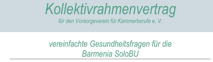 Barmenia BU Vorsorgeverein f. Kammerberufe - vereinfachte Gesundheitsfragen