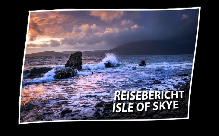 Reisebericht der Fotoreise zur Isle of Skye in Schottland