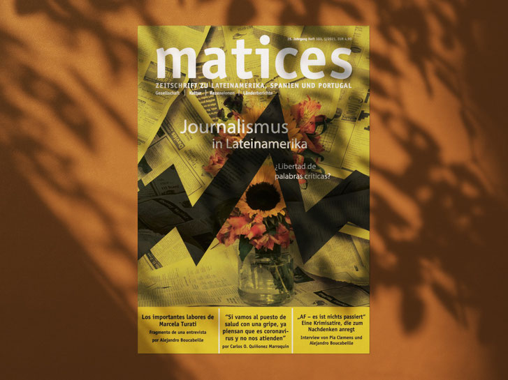 Ausgabe 103: Journalismus in Lateinamerika - ¿Libertad de palabras críticas?