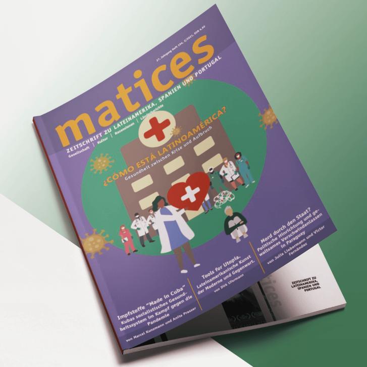 Ausgabe 104: ¿Cómo está latinoamérica? - Gesundheit zwischen Krise und Aufbruch