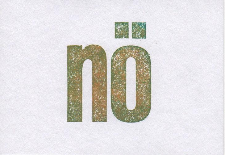 """""""nö"""" // 16 x 11,2 cm // 3 €"""