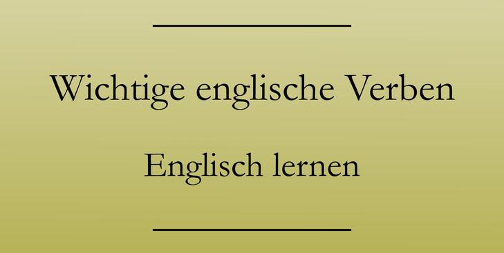 Wichtige englische Verben: Bitten, kaufen, verlassen mit Liste zum Drucken.