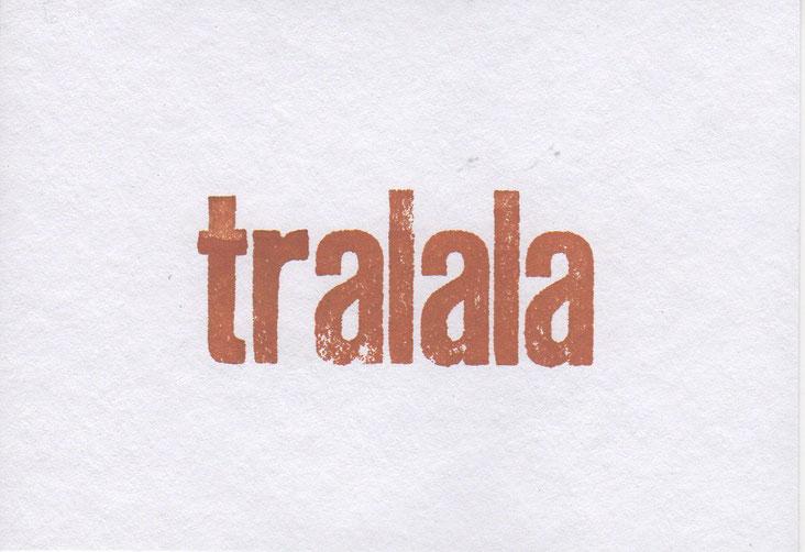 """tralala"" // 16 x 11,2 cm // 3 €"
