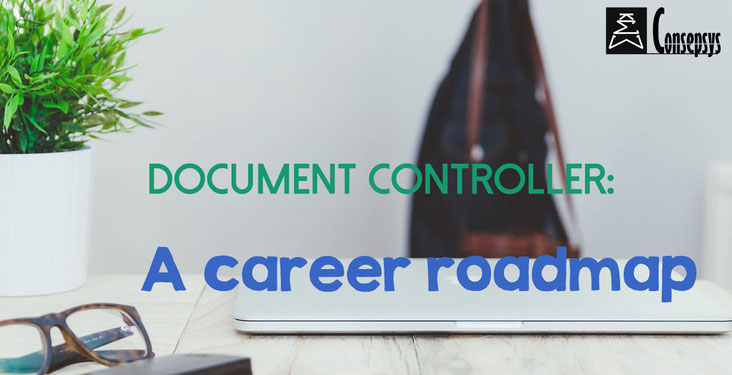 Becoming a Document Controller: A Career Roadmap - Consepsys