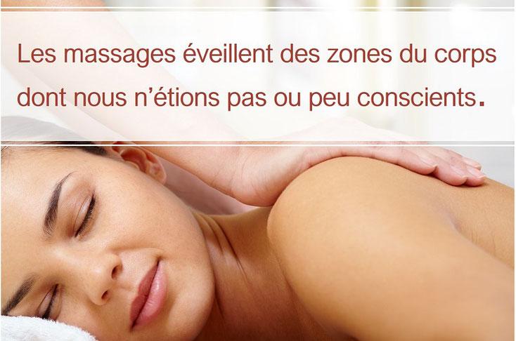 Massages éveillent des zones du corps dont nous n'étions pas ou peu conscients.