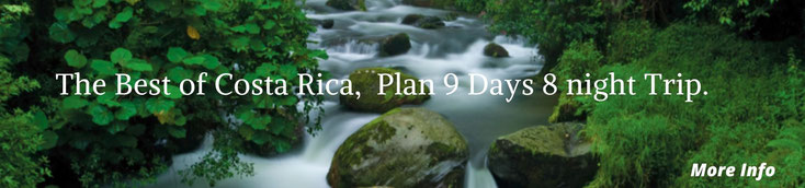 The best and highlights things to do in Costa Rica 8 night and 9 day