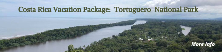 Costa Rica vacation Packages Tortuguero, Arenal, San José