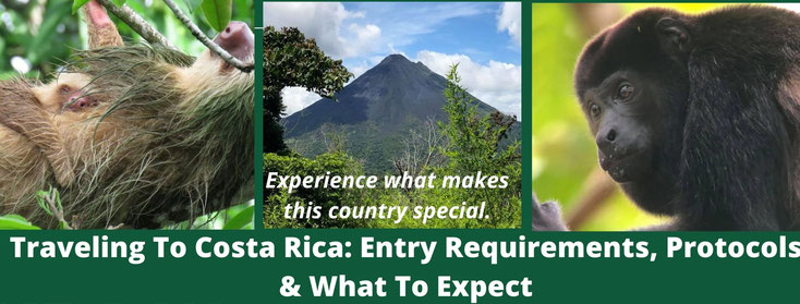 Costa Rica vacation and requirements