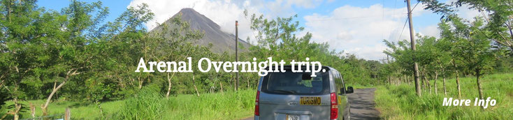 Overnight to enjoy Arenal Volcano from San José - Guanacaste