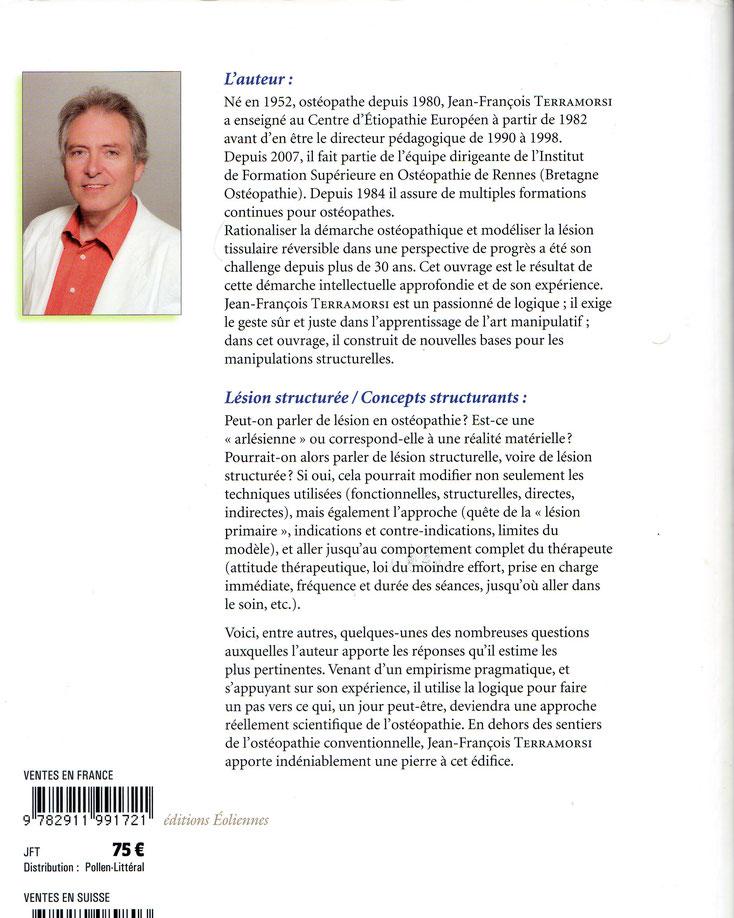 Jean François TERRAMORSI. Ostéopathie Structurelle. Lésion structurée-Concepts structurants.