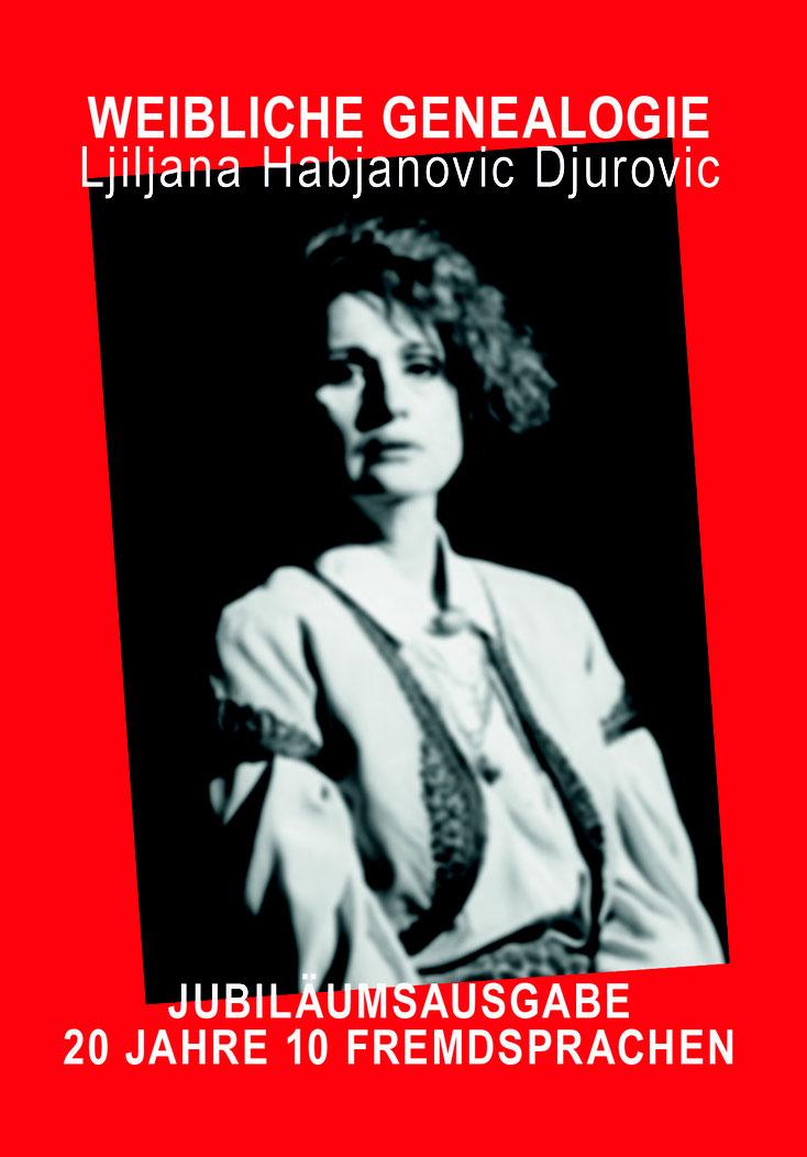 Weibliche Genealogie - Jubiläumsausgabe - 20 Jahre 10 Fremdsprachen von Ljiljana Habjanovic Djurovic