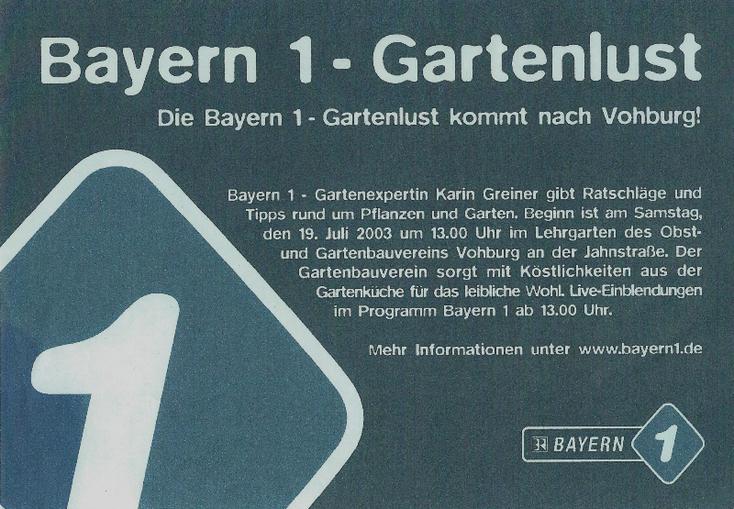 """Auf dem Plakat wird zur Sendung """"Gartenlust"""" von Bayern 1 in den Lehrgarten nach Vohburg eingeladen"""