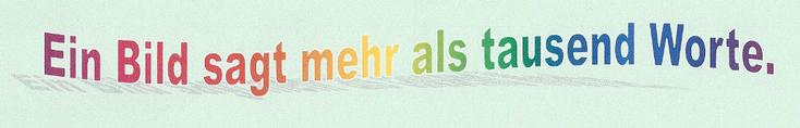 """Text: """"Ein Bild sagt mehr, als tausend Worte"""", erstellt mit WordArt"""