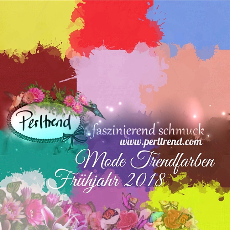 www.perltrend.com trendfarben trend farbe mode fashion colors frühjahr spring 2018 report pantone vogue fashionweek fashionista fashionblobber Perltrend Luzern Schweiz Onlineshop Jewelrydesign design style