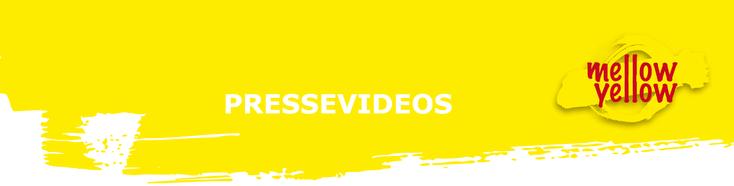 Presse-Videos MellowYellow