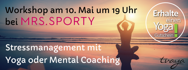 Yoga Mental Coaching Tvaya Berlin Stressmanagement Mrs.Sporty