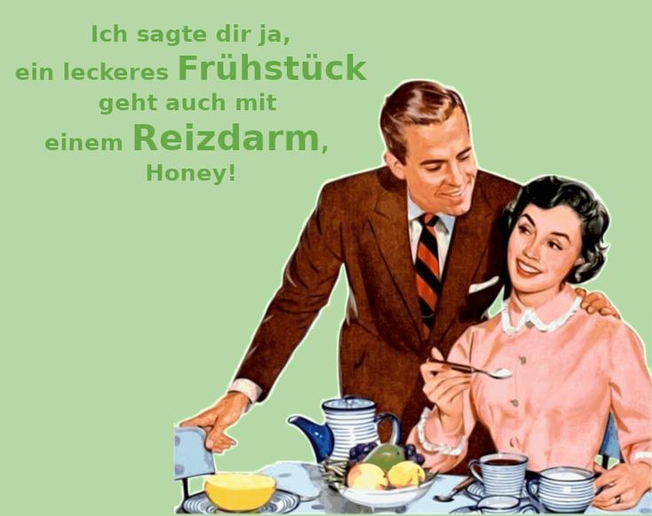 Bild eines amerikanischen Retro-Ehepaars beim Frühstück. Darüber die Aussage: Ich sagte dir ja, ein leckeres Frühstück geht auch mit einem Reizdarm!