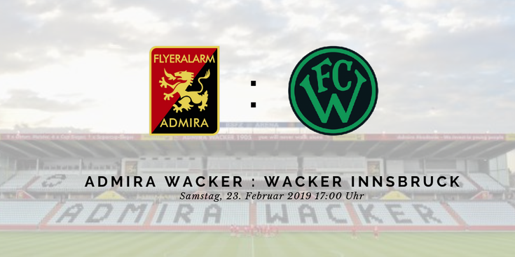 Ankündigung: Admira Wacker empfängt FC Wacker Innsbruck am 23. Februar 2019 um 17:00 Uhr in der BSFZ Arena