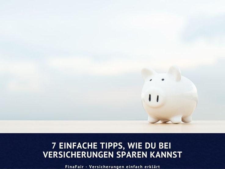 Sparen bei Versicherungen, Spartipps