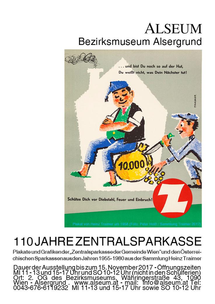 110 Jahre Zentralsparkasse der Gemeinde Wien. Ausstellung Plakate und Grafiken bis zum 15. November 2017.