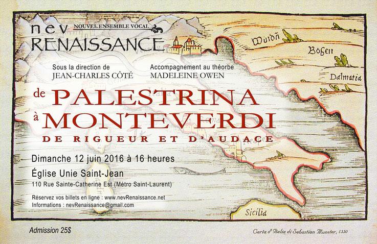 De Palestrina à Monteverdi : accentuation des couleurs et des textures et jeux de transparence.