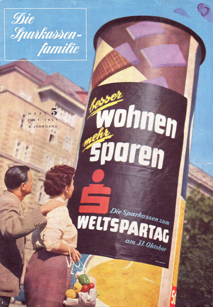 Sparkassen-Familie. Magazin der Sparkasse. Weltspartag 1957.