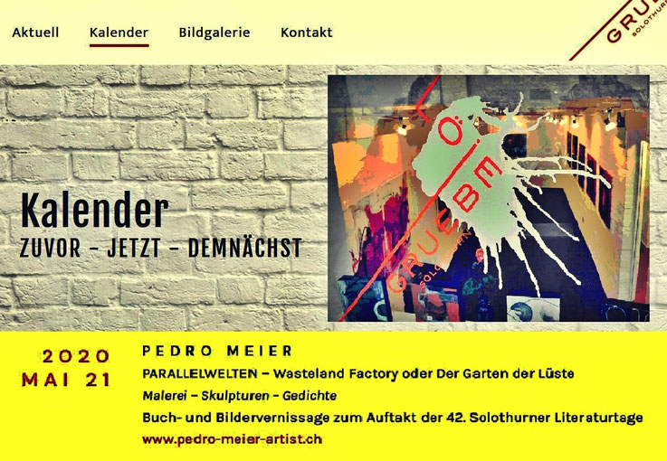 Pedro Meier PARALLELWELTEN – Wasteland Factory oder Der Garten der Lüste – Buch- und Bildervernissage – 21. Mai 2020, 15:00 Uhr – zum Auftakt der 42. Solothurner Literaturtage – Galerie Löiegruebe Solothurn & AMRAIN BOOKS Literatur Verlag – SIKART Zürich