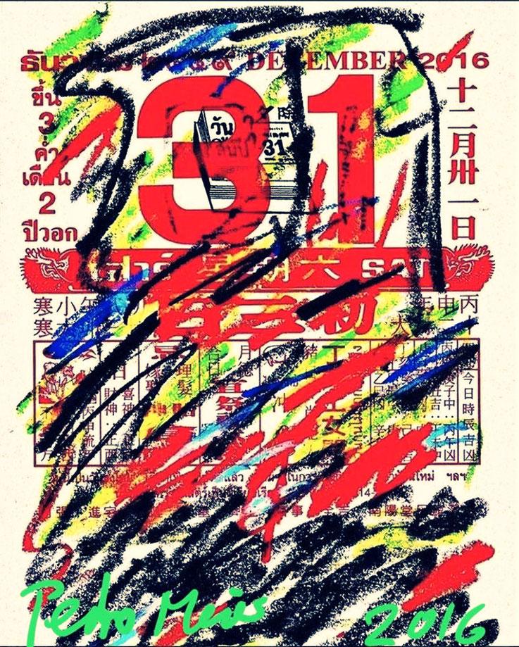 Pedro Meier – Neujahr 31.12.2016 – Chinese Thai Calendar – Chinesischer Kalender – Overpainted by Pedro Meier Multimedia Artist Gerhard Meier-Weg Niederbipp und Bangkok Thailand – Olten Kunsthalle – DiaryArt MailArt DigitalArt, FLUXUS DADA – SIKART Zürich